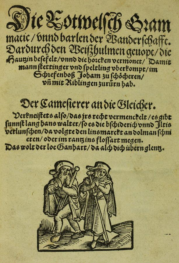 Die Rotwelsch Grammatic, 1520