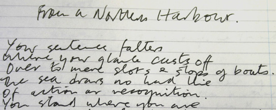 From manuscript notebook. Leeds University Library, Brotherton Collection MS 20c Mills/3/1. Reproduced with permission of Paul Mills ©.